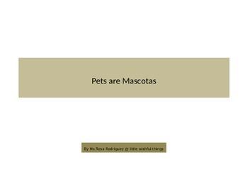 Pets are Mascotas