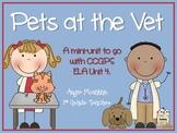 Pets at the Vet Common Core Mini-unit