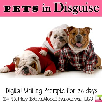 Pets in Disguise Writing Prompts Unit Interactive Whiteboard
