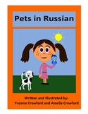 Pets in Russian - vocab. sheets, printables, matching & bingo games