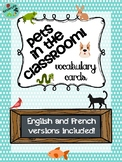 Pets in the Classroom: French and English Vocab Cards