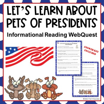 Pets of Presidents Webquest - Fun Reading Internet Research Activity