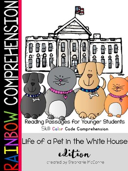 Pets of the White House Theme Rainbow Comprehension for Young Students
