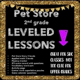 Leveled Lessons Pet unit 2nd RSP/SDC friendly.