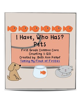 Pets...I Have. Who Has? Numbers to 120 ~ Freebie