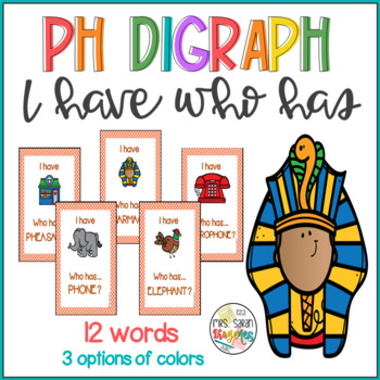 Ph- Digraphs I have Who has Phonics Game