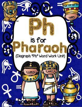 "Ph is for Pharaoh (Diagraph ""Ph"" Unit)"