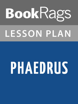 Phaedrus Lesson Plans