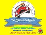 Phantom Tollbooth:  Idiomatic Expressions, Vocabulary & Ch