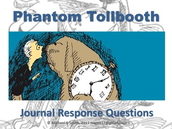 Phantom Tollbooth - Journal Response Questions - Norton Juster