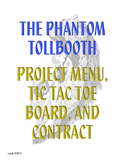 Phantom Tollbooth Project Menu,Tic Tac Toe Board, and Contract