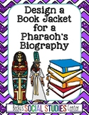 Pharaohs of Ancient Egypt Project: Create the Biography Book Cover