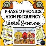 Phase 2 Phonics High Frequency Word Games & Resources (Aut