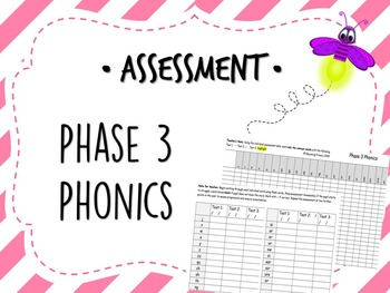 Phase 3 Phonics Assessment