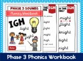 Phase 3 Phonics Workbook - 'igh' sound