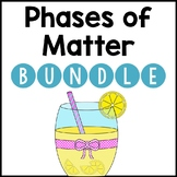 Phases of Matter BUNDLE
