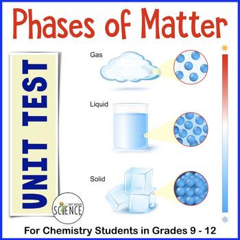 Phases of Matter (Chemistry Test)