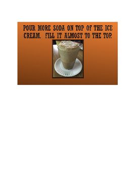 Phases of Matter:  Root Beer Floats