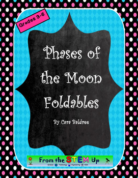 Phases of the Moon Foldables & Quiz