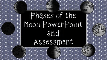 Phases of the Moon PowerPoint and Activity