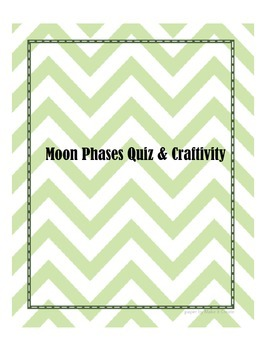 Phases of the Moon Quiz and Craftivity