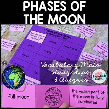Phases of the Moon Vocabulary Mat, Study Slips, and Quizzes