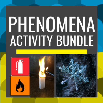 Phenomena Activity BUNDLE 16 Science Demonstrations NGSS