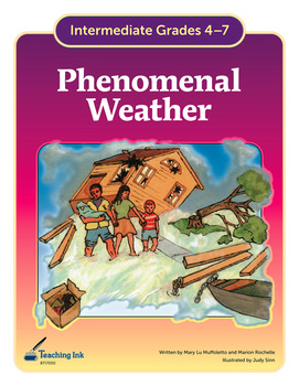Phenomenal Weather (Grades 4-7) by Teaching Ink
