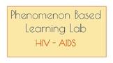 Phenomenon Based Learning Lab - AIDS