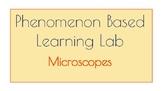 Phenomenon Based Learning Lab - Microscopes