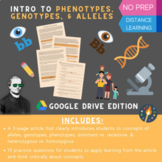 Phenotypes, Genotypes, & Alleles - Distance Learning Lesso