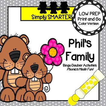 Phil's Family:  NO PREP Groundhog Day Themed Word Family Bingo Dauber Activities