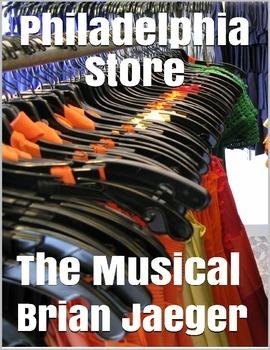 Philadelphia Store - The Musical