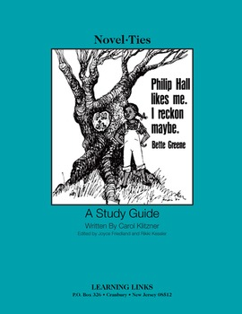 Philip Hall Likes Me, I Reckon Maybe. - Novel-Ties Study Guide