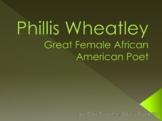 Phillis Wheatley - African American Poet
