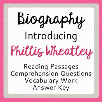 Phillis Wheatley: African American Poet, Informational Texts, Activities Gr 7-9