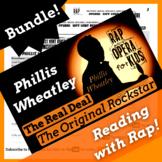 Black Women in History: Phillis Wheatley Biography Reading Activities & Rap Song