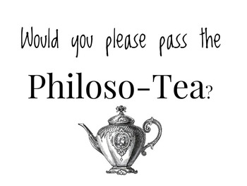 Philloso-Tea Project Outline