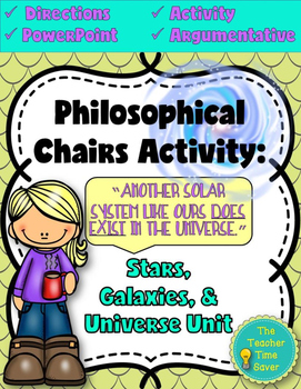 Philosophical Chairs Argument- Astronomy (Presentation and Activity)