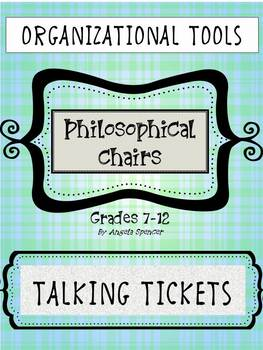 Philosophical Chairs Talking Tickets: Organizational Tools