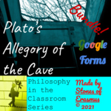 Philosophy in the Classroom: Allegory of the Cave Lesson + Google Forms Bundle