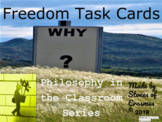 Philosophy in the Classroom: Freedom Task Cards