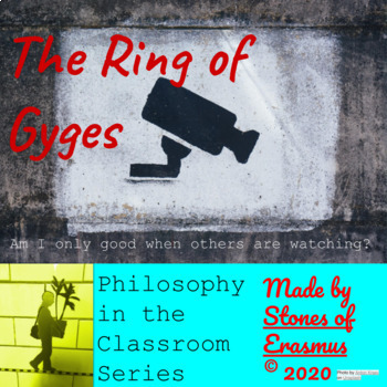 Philosophy in the Classroom: Caught You! The Ring of Gyges from Plato's Republic