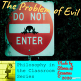 """Philosophy in the Classroom: """"The Problem of Evil"""" (Theodi"""