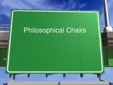 Philosophical Chairs-Like - Introduction Power Point