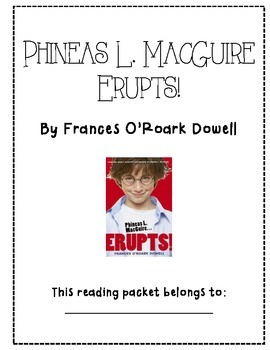 Phineas L. MacGuire... Erupts! Guided Reading Packet