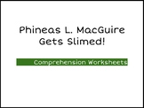 Phineas L. MacGuire Gets Slimed