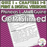 Phineas L. MacGuire Gets Slimed Quiz 1 (Ch. 1-5)
