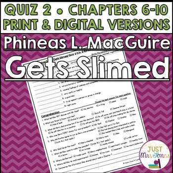Phineas L. MacGuire Gets Slimed Quiz 2 (Ch. 6-10)