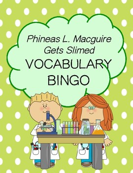 Phineas L. Macguire Gets Slimed Vocabulary Bingo